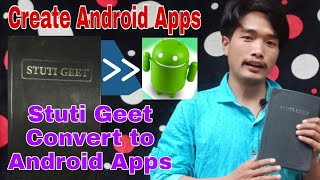 Create android Apps | Stuti Geet | Convert to Apps|Christian Song Book | Abhraham goi | Hindi