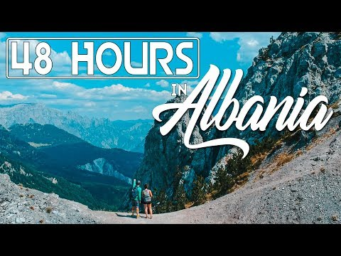 48 Hours in Albania 2019: Insane 50km Theth to Valbone Hike from Shkoder