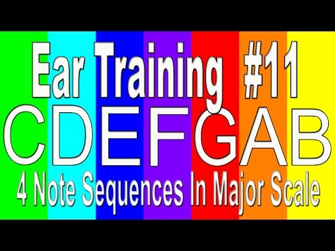 Ear Training Exercise #11 | Major Scale 4 Note Sequences|  Music Theory Learn to Play Songs by Ear.