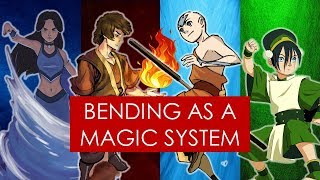 On Writing magic systems and storytelling Avatar TLA LOK bending analysis
