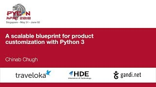 A scalable blueprint for product customization with Python 3  - PyCon APAC 2018