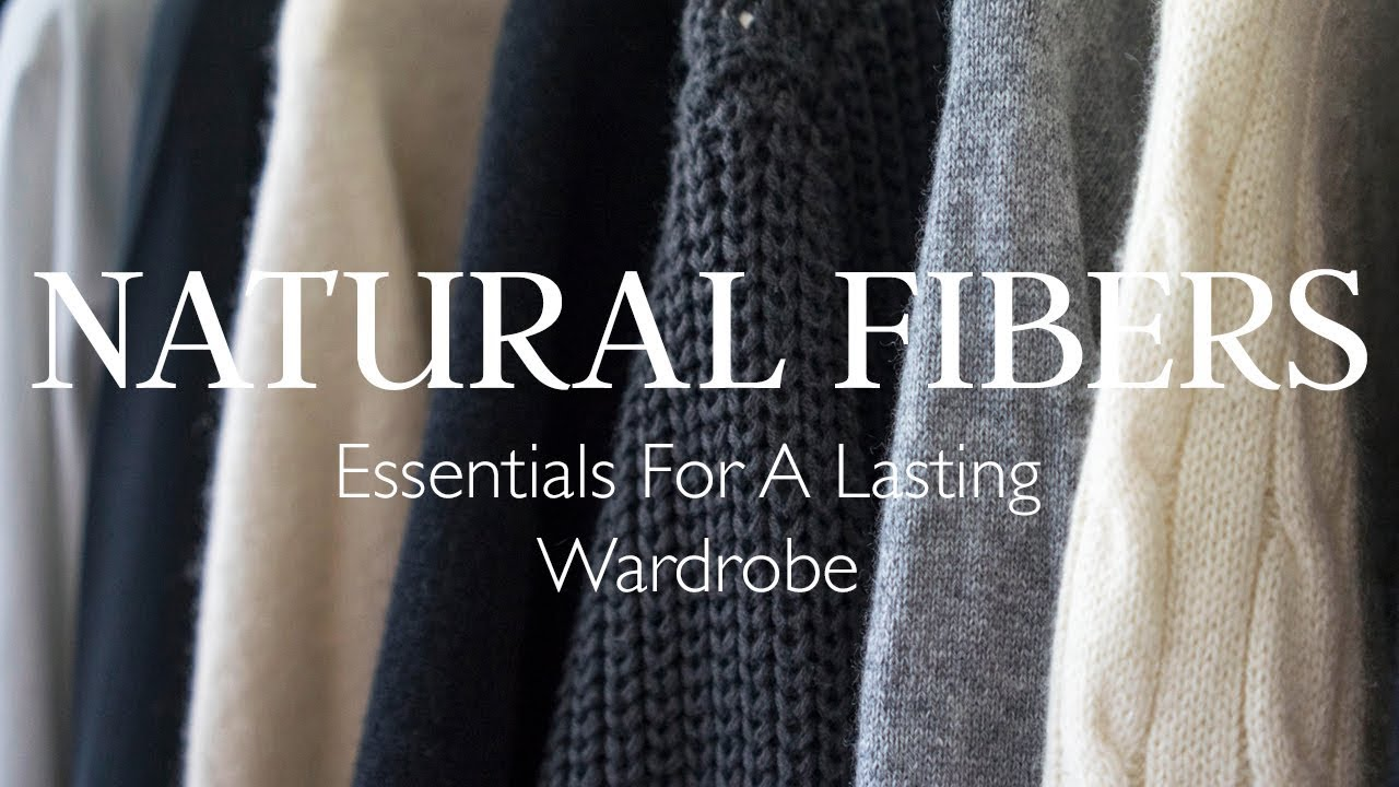 The Best Fabrics For Your Wardrobe | Natural Fiber Guide