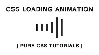 CSS Loading Animation - Pure CSS Tutorials - How to make CSS Loader