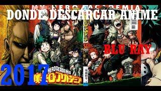 2017 - Descargar Anime en Torrent && Descarga Directa