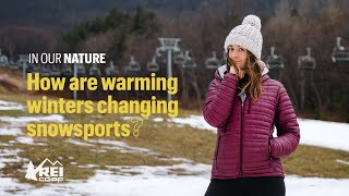 REI Presents: In Our Nature - Ep 5 | How are warming winters changing snowsports?