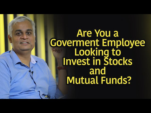 Can an employee of the public sector invest in stocks and mutual funds?