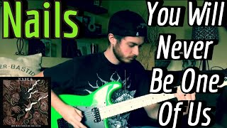 Nails - You Will Never Be One Of Us (Guitar Cover w/ Tabs & Backing Track)