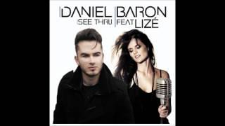 Daniel Baron Ft. Lize - See Thru (Thursday Theory Radio Edit)