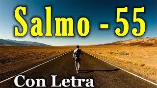 Salmo 55 - Echa sobre Jehová tu carga (Con Letra) HD.