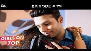 Girls on Top - Episode 79 - Sahir proposes to Isha!