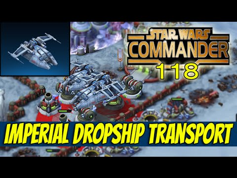 Star Wars Commander Empire #118 - Imperial Dropship ...