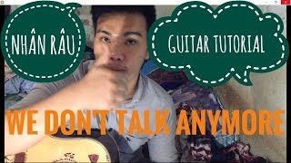 [Guitar]Hướng dẫn: We Don't Talk Anymore - Charlie Puth ft Selena Gomez