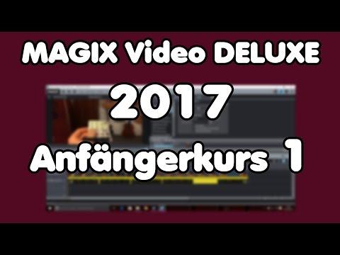 MAGIX Video Deluxe 2017 pro Tutorial |  Projekte erstellen, Videos schneiden | ANFÄNGERKURS #1