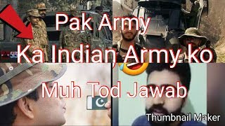 pakistan Army reply to indian Army