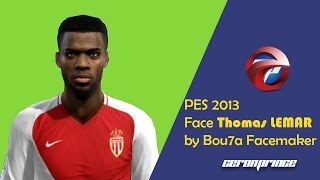 NEW FACE Y HAIR Thomas LEMAR 2017/18 [PES 2013]