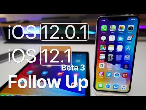 iOS 12.0.1 and iOS 12.1 Beta 3 - Follow up