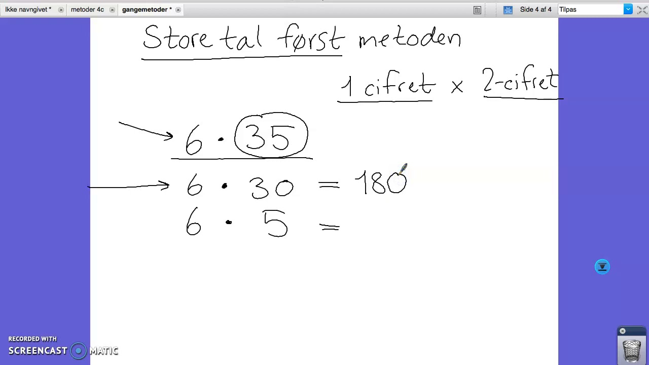 Gangemetode: Store tal først 1-cifret x 2-cifret