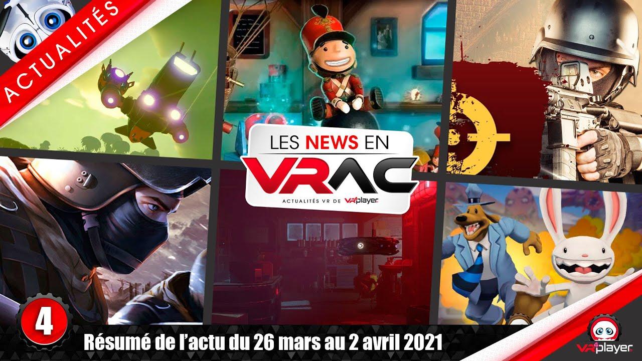 #PS5 #PSVR #PSVR2 | Actualités VR du 26 mars au 2 avril 2021 | 004 | Les News en VRAC VR4Player