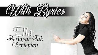 Ella     Berlayar Tak Bertepian     With Lyrics