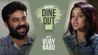 Dine Out with Vijay Babu - Kappa TV