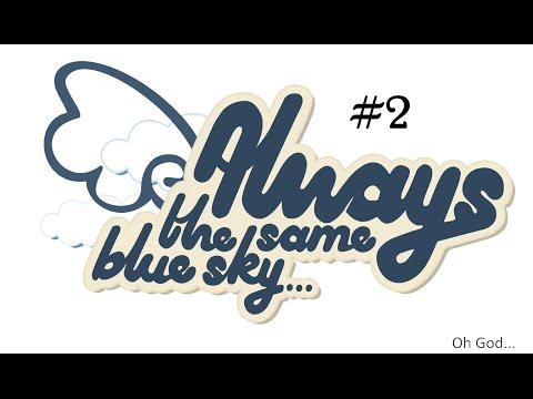[David + Matt] Always the Same Blue Sky | Visual Novel | PART 2 |
