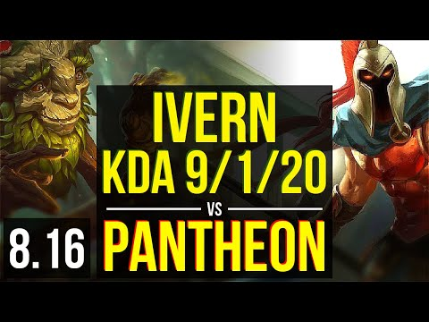 IVERN vs PANTHEON (JUNGLE) ~ KDA 9/1/20, 1200+ games ~ Korea Master ~ Patch 8.16