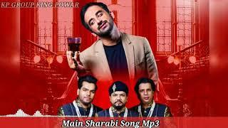 Main Sharabi | Hindi Romantic Song | Kp Group King Powar | Shravasti Up46 |2021|Mp3 Song |