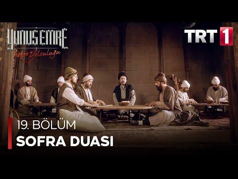 Yunus Emre - Sofra Duası (19.Bölüm)