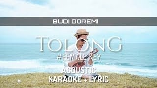 Female Key - Budi Doremi - Tolong