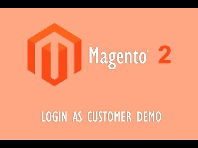 Login As Customer Magento 2 Demo