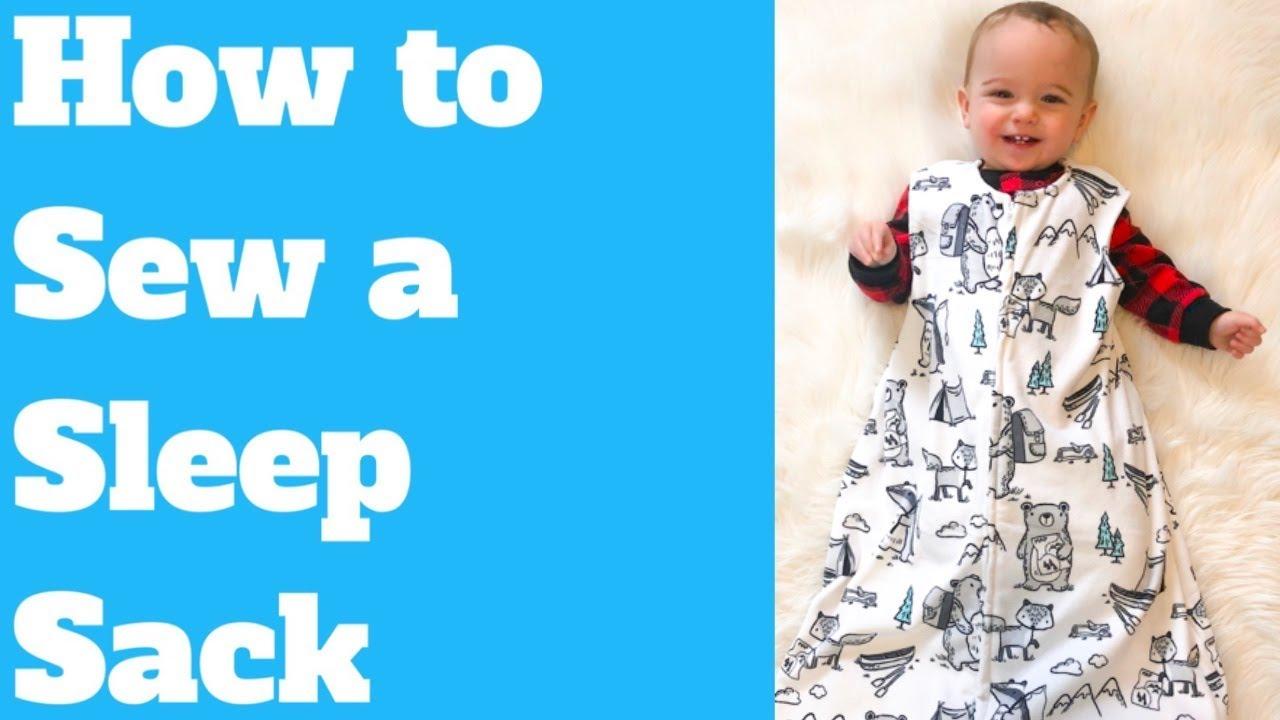 How To Sew A Baby Sleep Sack You
