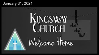Kingsway Church Online - January 31, 2021