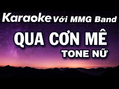 Qua Cơn Mê (Tone Nữ) | Hát với MMG Band