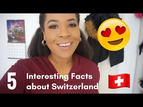 Interesting Facts about Switzerland!