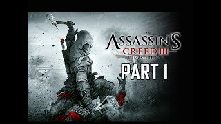 ASSASSIN'S CREED 3 REMASTERED Walkthrough Part 1 - HAYTHAM KENWAY (AC3 100% Sync Let's Pla