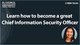 Learn how to become a great Chief Information Security Officer