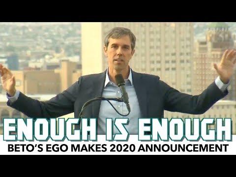 Beto's Ego Makes 2020 Campaign Announcement