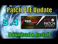 [PES 2016] Patch PTE 5.4 Update : Download + Install