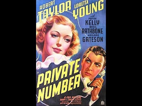 *Private Number*  Loretta Young, Robert Taylor 1936