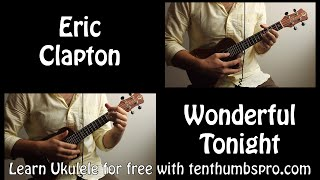 Wonderful Tonight - Eric Clapton - Ukulele song tutorial with tabs riff/solo play-a-long