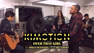 Kimotion - Over That Girl feat. Adrian McKinnon & Carly Gibert (Acoustic video)