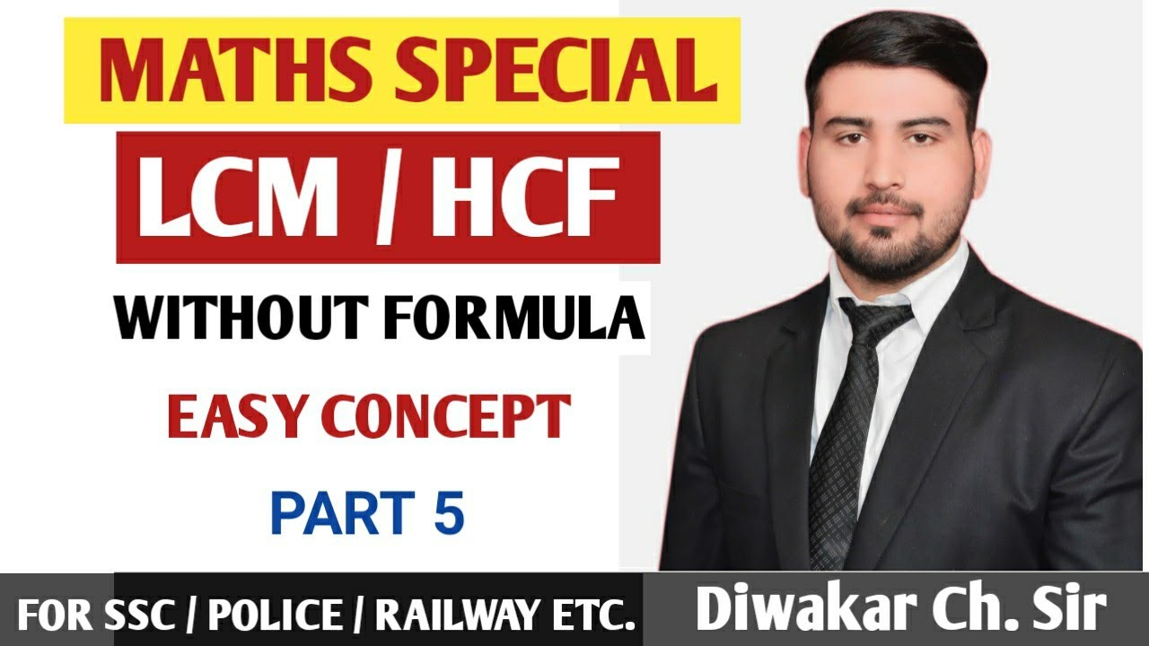 दिल्ली पुलिस मैथ्स | Maths Special For Delhi Police | LCM HCF Trick in Hindi By Diwakar Ch. sir