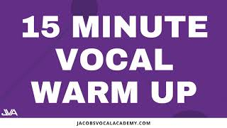 15 Minute Vocal Warm Up