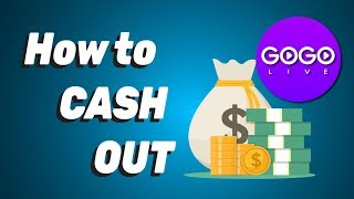 Video How To Cash Out on GOGO LIVE