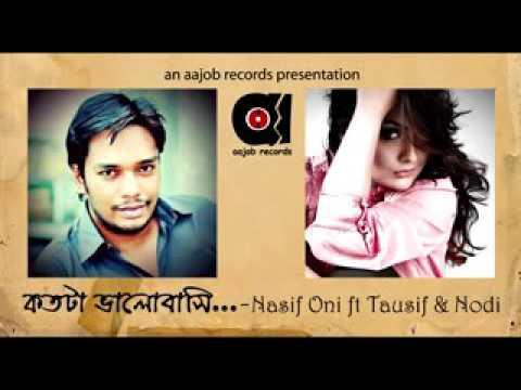 Tausif & Nodi- Kotota Bhalobashi। Nasif Oni Ft.। Bangla New Song। 2016