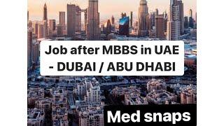 Job after MBBS/BDS in UAE (Dubai , Abu Dhabi) HAAD/DHA/MOH/DHCC EXAM