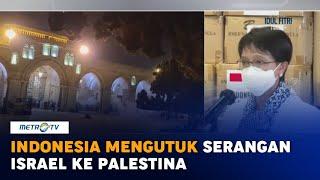 Indonesia Kutuk Serangan Israel Ke Palestina