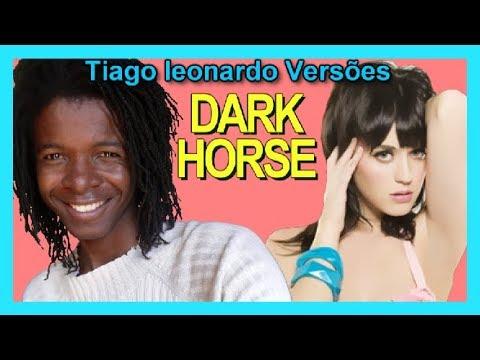 Katy Perry - Dark Horse (Versão em português) Tiago leonardo versões