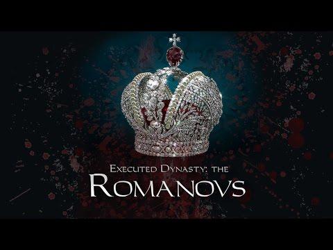 Executed Dynasty: the Romanovs