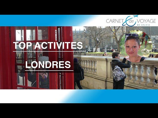 Londres : Voyage London - ma vidéo de Londres-Visiter Londres -carnetdevoyagebysylvia.fr